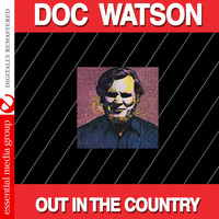 Doc Watson - Out in the Country (Digitally Remastered)
