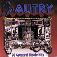 Gene Autry - 20 Greatest Movie Hits