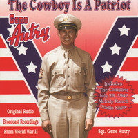 Gene Autry - The Cowboy Is A Patriot