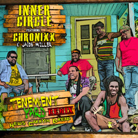 Inner Circle - Tenement Yard (News Carrying Dread) [feat. Chronixx, Jacob Miller]
