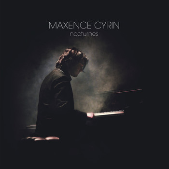 Maxence Cyrin - Nocturnes (Solo Piano)