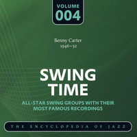 Benny Carter - Swing Time - The Encyclopedia of Jazz, Vol. 4