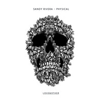 Sandy Rivera - Physical