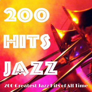 Various Artists - 200 Hits Jazz (Explicit)