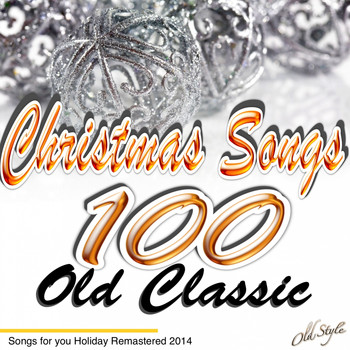 Various Artists - 100 Old Classic Christmas Songs