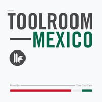 Thee Cool Cats - Toolroom Mexico