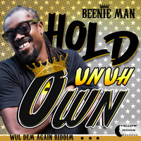 Beenie Man - Hold Unuh Own