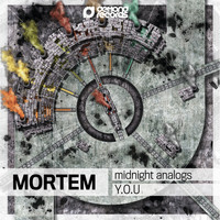 Mortem - Midnight Analogs / Y.O.U