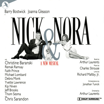 Charles Strouse - Nick and Nora (Original Broadway Cast) [Soundtrack from the Musical]