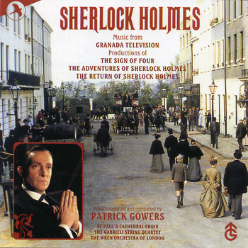 Patrick Gowers - Sherlock Holmes (Granada Television Production Soundtrack)