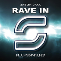 Jason Jaxx - Rave In