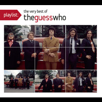 The Guess Who - Playlist: The Very Best Of The Guess Who