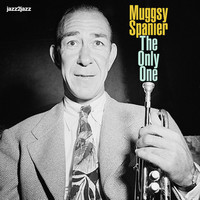 Muggsy Spanier - The Only One