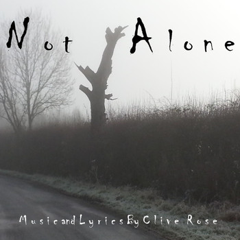 Clive Rose - Not Alone