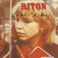 Riton - Let Me Be Mine - EP