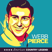 Webb Pierce - American Country Legend