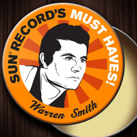 Warren Smith - Sun Record's Must Haves! Warren Smith