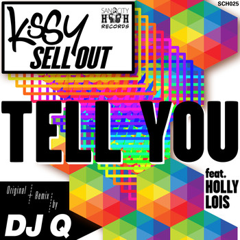 Kissy Sell Out - Tell You