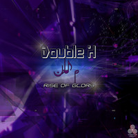Double H - Rise of Glory
