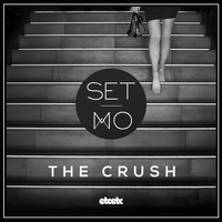 Set Mo - The Crush