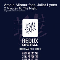 Arshia Alipour feat. Juliet Lyons - 2 Minutes to the Night