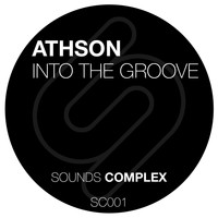 Athson - Into the Groove - Single