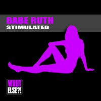 Babe Ruth - Stimulated