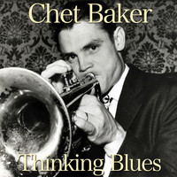 Chet Baker - Thinking Blues