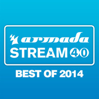 Various Artists - Armada Stream 40 - Best Of 2014 - Armada Music