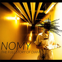 Nomy - The full story of Diane