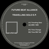 Future Beat Alliance - Travelling Solo E.P.