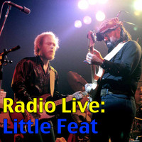 Little Feat - Radio Live: Little Feat