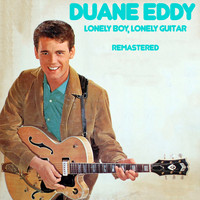 Duane Eddy - Lonely Boy, Lonely Guitar