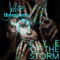 Julie Thompson - Eye of the Storm