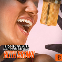 Ruth Brown - Miss Rhythm: Ruth Brown