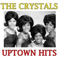 The Crystals - Uptown Hits