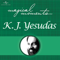K.J. Yesudas - Magical Moments