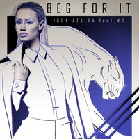 Iggy Azalea - Beg For It (Remixes [Explicit])