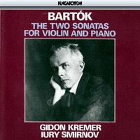 Gidon Kremer - Bartók: The Two Sonatas for Violin and Piano