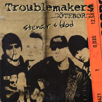 Troublemakers - Stenar & Blod