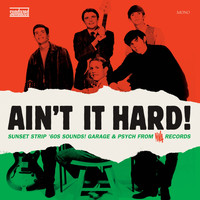 Various Artists - Ain't It Hard! - Sunset Strip '60s Sounds!