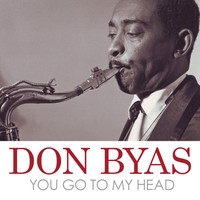 Don Byas - You Go to My Head