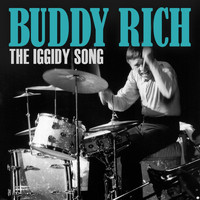 Buddy Rich - The Iggidy Song