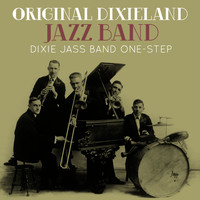 Original Dixieland Jazz Band - Dixie Jass Band One-Step