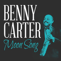 Benny Carter - Moon Song