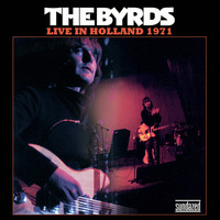 The Byrds - Live in Holland 1971 - Single