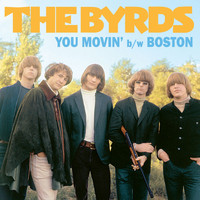 The Byrds - You Movin' / Boston - Single