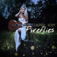 April Kry - Fireflies