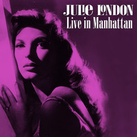 Julie London - Live in Manhattan