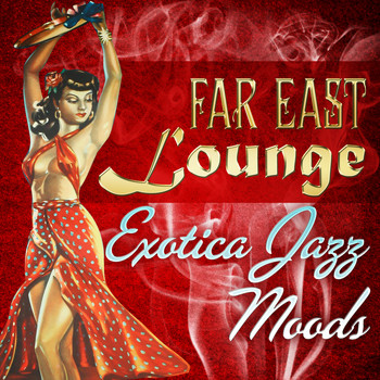 Tak Shindo - Far East Lounge Exotica Jazz Moods